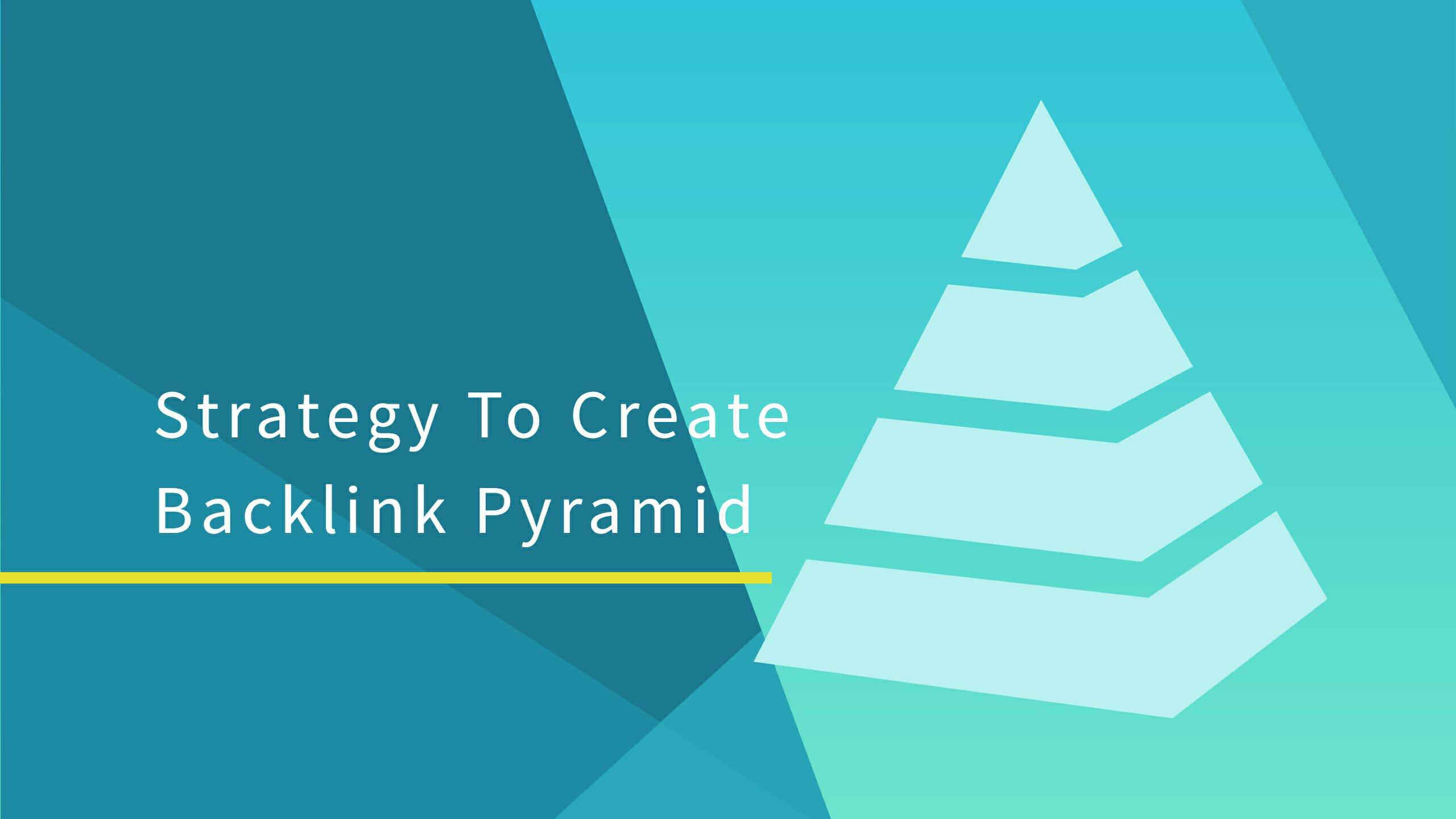 pyramid backlinks building